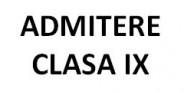 ADMITERE CLASA  a-IX-a 2020-2021